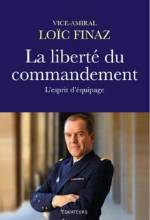 La Liberté du commandement, l'esprit d'équipage