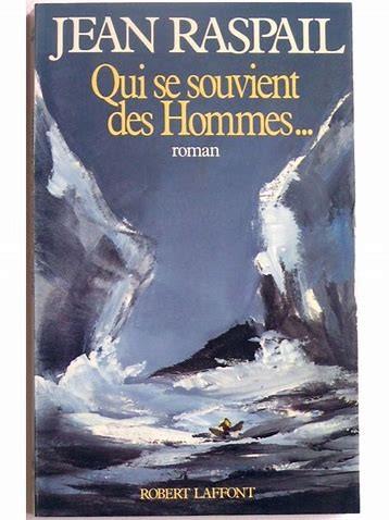 Jean Raspail, l'écrivain qui se souvenait des Hommes