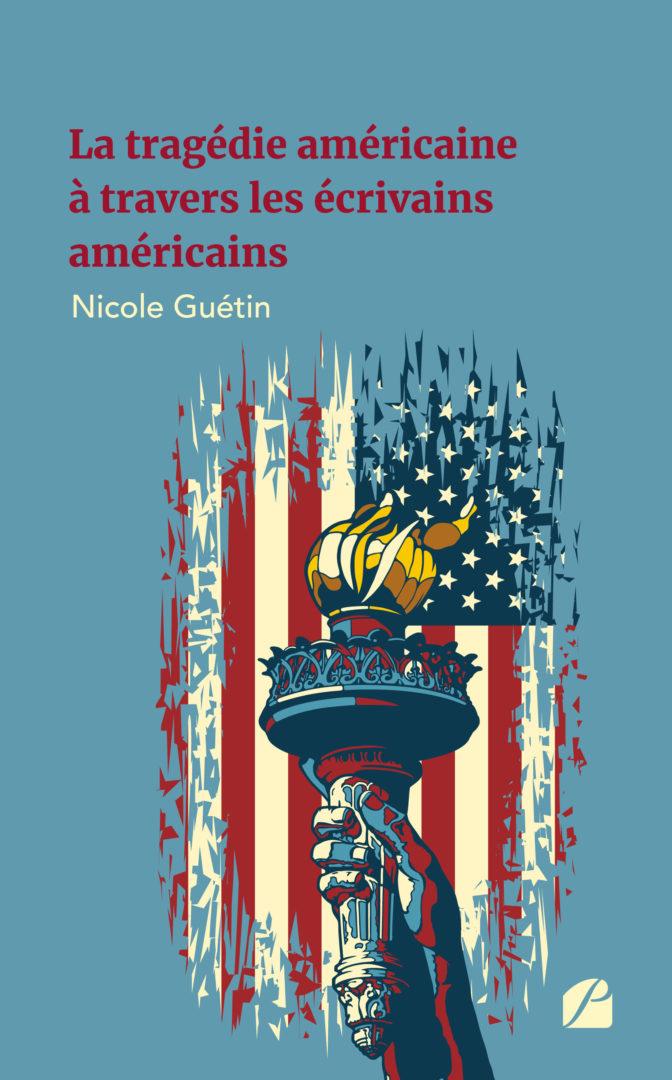 Les éditions du Panthéon, La tragédie américaine à travers les écrivains américains