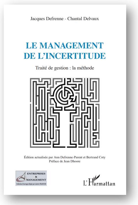 L'Harmattan : LE MANAGEMENT DE L'INCERTITUDE