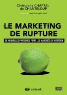 Saturation des marchés et marketing de rupture