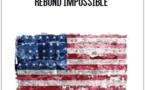 L'Amérique de Donald Trump : Mythes et réalités du dynamisme économique américain