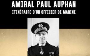 """Parution de """"Paul AUPHAN, itinéraire d'un officier de marine"""""""